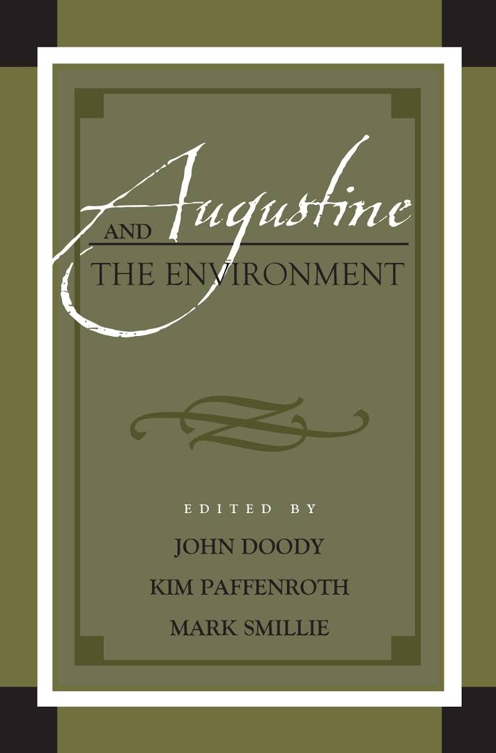 Augustine in Conversation- The Environment